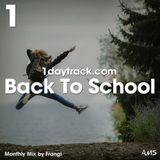 Monthly Mix September '17 | Frangi - Back To School | 1daytrack.com