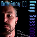 Danny Ronday Deep Session 6