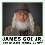 Self Help Spotlight - James Goi Jr., aka The Attract Money Guru™