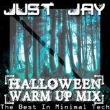 Halloween Warm Up Mix - JustJay [FREE DOWNLOAD]