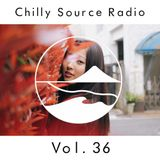 Chilly Source Radio Vol.36  DJ gargoyle, SMDKZYK Guest mix
