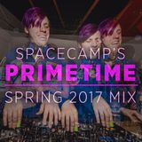 Spacecamp's Primetime Spring 2017 House/Techno Mix