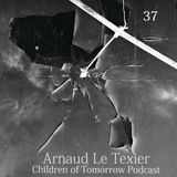 Children Of Tomorrow's Podcast 37 - Arnaud Le Texier