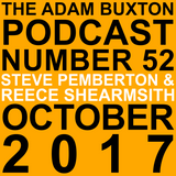 EP.52 - STEVE PEMBERTON & REECE SHEARSMITH