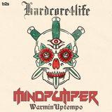 Hardcore4Life Warmin'Uptempo Mix