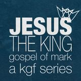 """Jesus The King - Gospel of Mark Part 8 """"The Third Way: Jesus & The Syro-Phoenician Woman"""""""