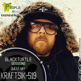 BlackTurtle Sessions Guest Mix KRAFTSIK-519 /wwwpeople-fm.com/