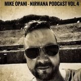 [Techno] - MIKE OPANI - Nirwana Podcast Vol.4