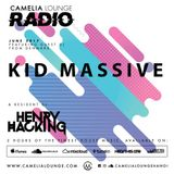 Camelia Lounge Radio with Henry Hacking & Kid Massive