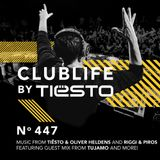ClubLife By Tiësto Podcast 447 - First Hour