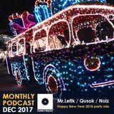 Funkymusic Monthly Podcast, Dec 2017 - Djs Mr.Lefik, Qusok, Noiz - NHY 2018 (freestyle party mix)