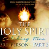 The Holy Spirit: - 3rd Person-P2 - Audio