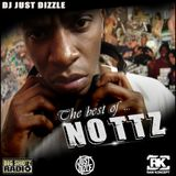 Best Of Nottz- Mixed By DJ Just Dizzle