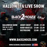 Johny Creep Live @ Back2Noize Radio - Halloween Show (02.11.2017)