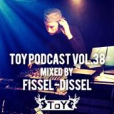 ToY Podcast mixed by Fissel-Dissel