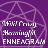 WCME 071: A modern introduction to the Enneagram, with Melanie Bell - Wild Crazy Meaningful Enneagra