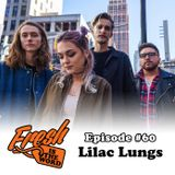 Episode #60: Lilac Lungs