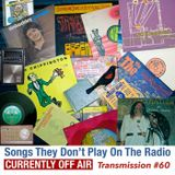 Transmission 60: Songs They Don't Play On the Radio