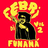 FEBRI DI FUNANÁ VOL 2 - Cabo Verde Recordings 1980-1988 (selected by Alex Figueira).