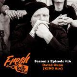 Episode #44: David Gunn (KING 810)