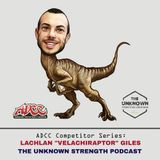 [ADCC Competitor Series] Lachlan Giles - The Unknown Strength Podcast