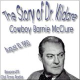The Story Of Dr. Kildare - Cowboy Barnie McClure (08-10-50)