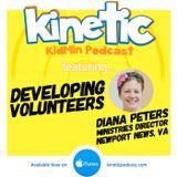 Developing Volunteers with Diana Peters #33