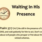 Waiting In His Presence