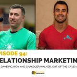 Episode 94: Relationship Marketing