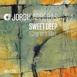 JORDI CARRERAS - Sweet Deep (Cree en ti Mix)