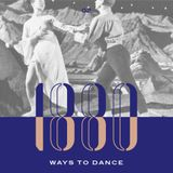 1880 Ways To Dance #2