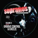 Sopranos #GoHardOrGoHome Volume 6 - Mixed By Groove Control & Cheeze