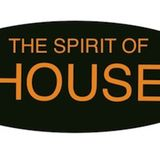 The Spirit Of House - Episode 3 -