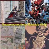 Superconnectivity Episode #154: Nazis and Other Poop