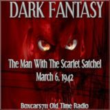 Dark Fantasy - The Man With The Scarlet Satchel (03-06-42)