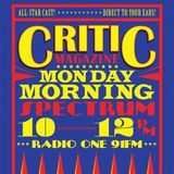 Critic Monday Morning Spectrum (27/3/17) With Lucy + Joe