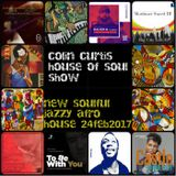 COLIN CURTIS PRESENTS HOUSE OF SOUL SHOW NEW VOCAL SOULFUL JAZZY AFRO HOUSE 24 FEBRUARY 2017