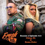 Episode #45: Chino XL & Rama Duke