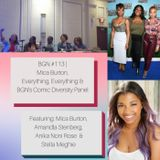 BGN #113 I Mica Burton, Everything Everything and BGN's Comic Diversity Panel