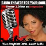 Radio Theatre For Your Soul *Poetic Faith* 11-25-17