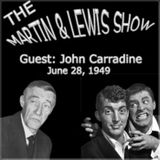 Martin & Lewis Show - Special Guest Is John Carradine (06-28-49)