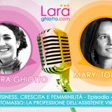 Ep49 Mary Tomasso: la professione dell'assistente virtuale
