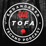 Episode 040 with TOFA in the mix - 23.05.2017