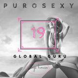 PURO SEXY HOUSE SET 19 - GLOBAL GURU