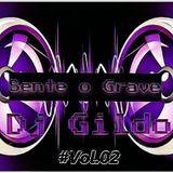 Sente o Grave #2 By Dj Gildo