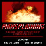 MANSPLAINING 009: Con Air
