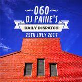 060 - DJ Paine's  Daily Dispatch