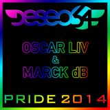 PRIDE 2014 LIVE AT DESEO54 by oscar liv & marck db