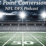 2 Point Conversion NFL DFS POD - Week 6