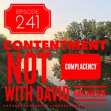 Episode 241 - Contentment not Complacency with David Housholder